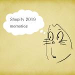 [Shopify] 2019年(下半期)のトピックス